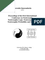 Proceedings of the First International Conference on Neutrosophics, UNM-G, ed. F.Smarandache