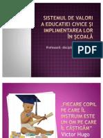 Sistemul de valori a educatiei civice şi implimentarea