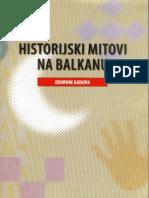 Historijski Mitovi Na Balkanu - Istorijski Institut