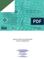 Special Fuzzy Matrices for Social Scientists, by W.B.Vasantha Kandasamy, F.Smarandache, K.Ilanthenrall