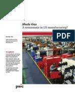 Shale Gas - A Renaissance in U.S. Manufacturing
