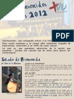 Bienvenidos Mechones 2012