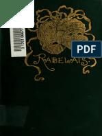 Rabelais, The Inestimable Life of Gargantua Pant a Gruel
