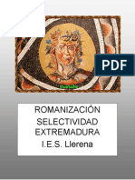 La romanización en Extremadura. Principales restos romanos.