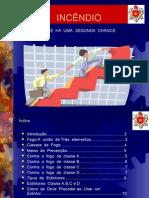 INCÊNDIO - Ronaldo R. Dias - Apresentação Power Point