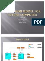 Dimension Model for Future Computer