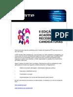 II EDIÇÃO DA ACADEMIA RTP RECEBE 800 CANDIDATURAS