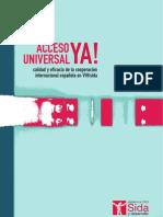 Acceso Universal ya. Eficacia de la cooperación internacional española en VIH/SIDA