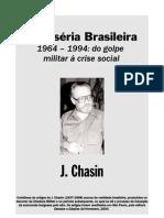CHASIN, José - A Miséria Brasileira - 1964-1994 - do golpe militar à crise social
