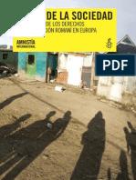 Fuera de la Sociedad. Violaciones de los Derechos de la Población Romaní en Europa