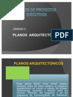 UNIDAD 2. PLANOS ARQUITECTÓNICOS
