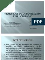 EXPOSICION BENEFICIOS DE LA PLANEACIÓN ESTRUCTURADA