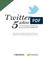 """Hipertextual y Telefónica Movistar presentan """"Twitter, 5 años"""