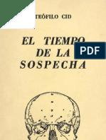 Teófilo Cid - El Tiempo de La Sospecha