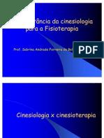 A importância da cinesiologia para a Fisioterapia