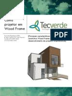 6491 Diretrizes Para Projetar Em Wood Frame Tecverde