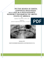 A Retrospective Review of Dental Implant Supported Prostheses Restored in a Prosthodontic Residency Program in the United States of America