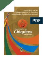 Lanzamiento de las Misiones Jesuíticas de Chiquitos como Destino Turístico Internacional