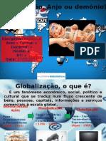 Globalização Anjo ou Demónio