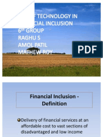 Use of Technology in Financial Inclusion 6th Group