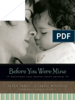 Before You Were Mine by  Susan TeBos, Carissa Woodwyk