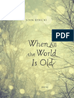 Excerpt from When All the World Is Old by John Rybicki