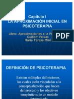 1- LA APROXIMACIÓN INICIAL EN PSICOTERAPIA
