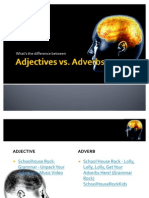 Adjectives & Adverbs- Taj Tobin and Xavier Butler