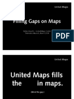 'Filling Gaps on Maps' -- automated conflation of basemaps to produce maps on a human scale - 081106 Stefan Knecht (United Maps) Telematics Munich 2008