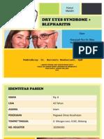 Dry Eyes Syndrome and Blepharitis