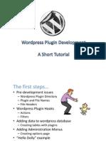 Word Press Plug in Development Short Tutorial
