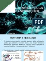 CUIDADOS DE ENFERMAGEM AO PACIENTE NEUROLÓGICO - SNC