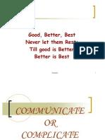 Communicate or Complicate