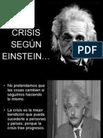 La Crisis Segun Einstein