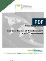 Mini Case Studies of TransferLogix & LTSI Applications
