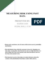 Measuring Risk Using Past Data