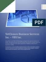 Vet Closure Business Services Inc Overview