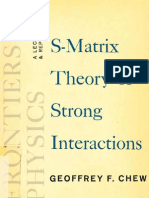 [Chew, G.F.] S-Matrix Theory of Strong Interactions