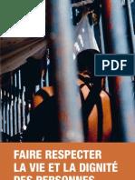 Faire respecter la vie et la dignité des prisonniers