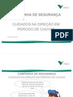 Campanha Cuidados+Na+Direcao+Em+Periodo+de+Chuvas