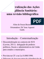 Descentralização das Ações de Vigilância Sanitária uma revisão bibliográfica