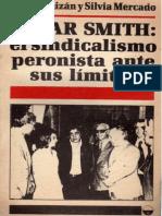 OSCAR SMITH el sindicalismo peronista ante sus límites- Mario Baizan y Silvia Mercado