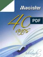 Magister 40 Anos - Educando em Família
