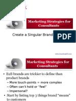 Create a Singular Brand Focus