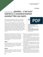 Intentional replantation – a Last resort treatment or a conventional treatment procedure Nine cas