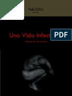 Una Vida Infectada - Edición Especial 2012