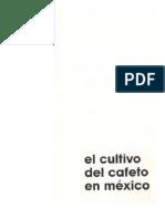 EL CULTIVO DEL CAFÉ EN MÉXICO