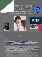 Instrumentos de evaluación 2012 en ppt