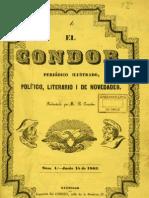 Periódico El Condor, Periódico ilustrado, político, literario i de novedades, Año I, N°1 de 15.Jun. al N°8 de 02.Ago.1863.