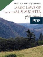 The Islamic Laws of Animal Slaughter by Shaykh Mufti Taqi Usmani